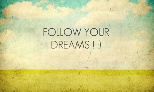follow-your-dreams--large.jpg